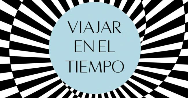 Viajar En El Tiempo 960x500